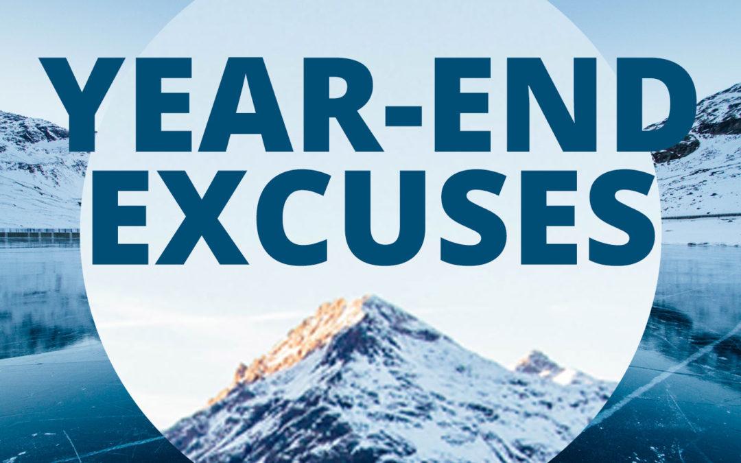 Why We Make Excuses in December
